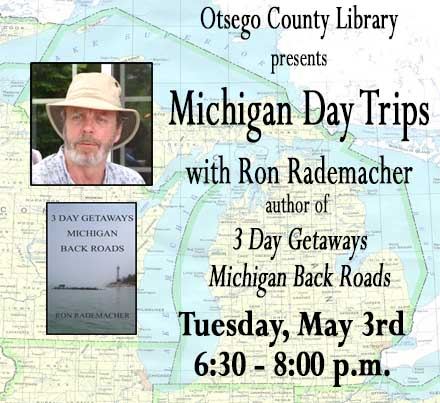 Michigan Day Trips Program Tuesday at  6:30 p.m.